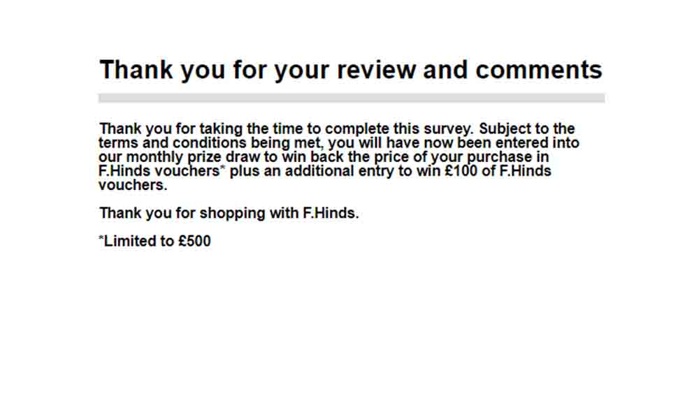 f hinds customer review survey